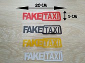 Наклейка на авто FakeTaxi Красная, Черная, Белая, Желтая светоотражающ